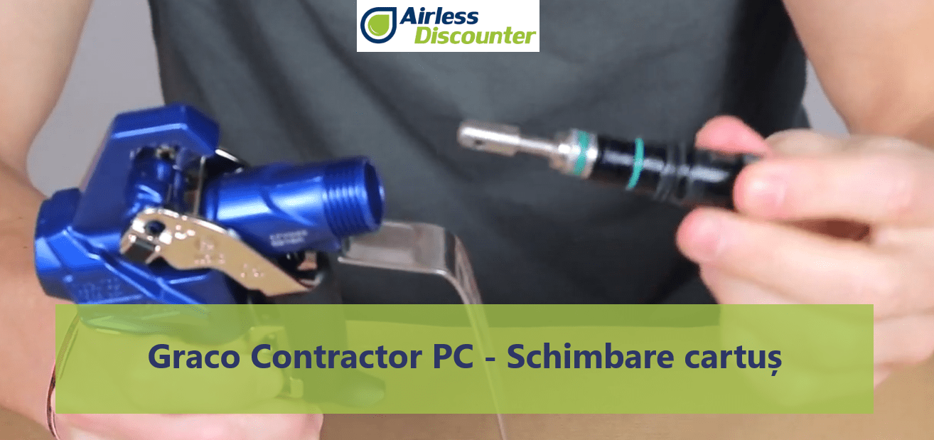 Graco Contractor PC – Schimbare cartuș