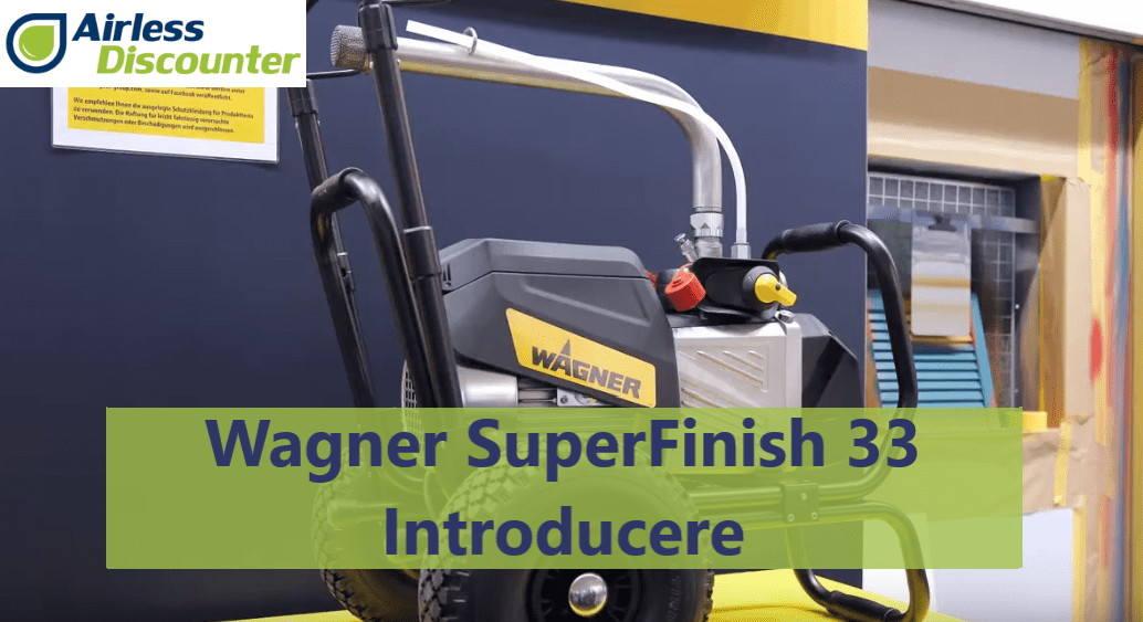 Wagner SuperFinish 33 –SF 33- Introducere